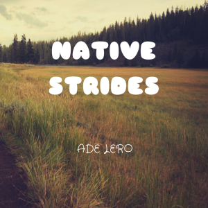 Native Strides